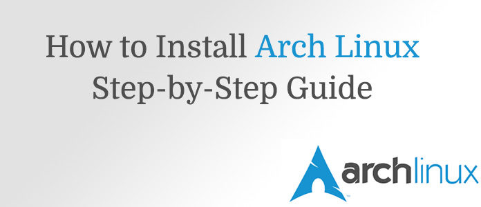 How to Install Arch Linux UEFI